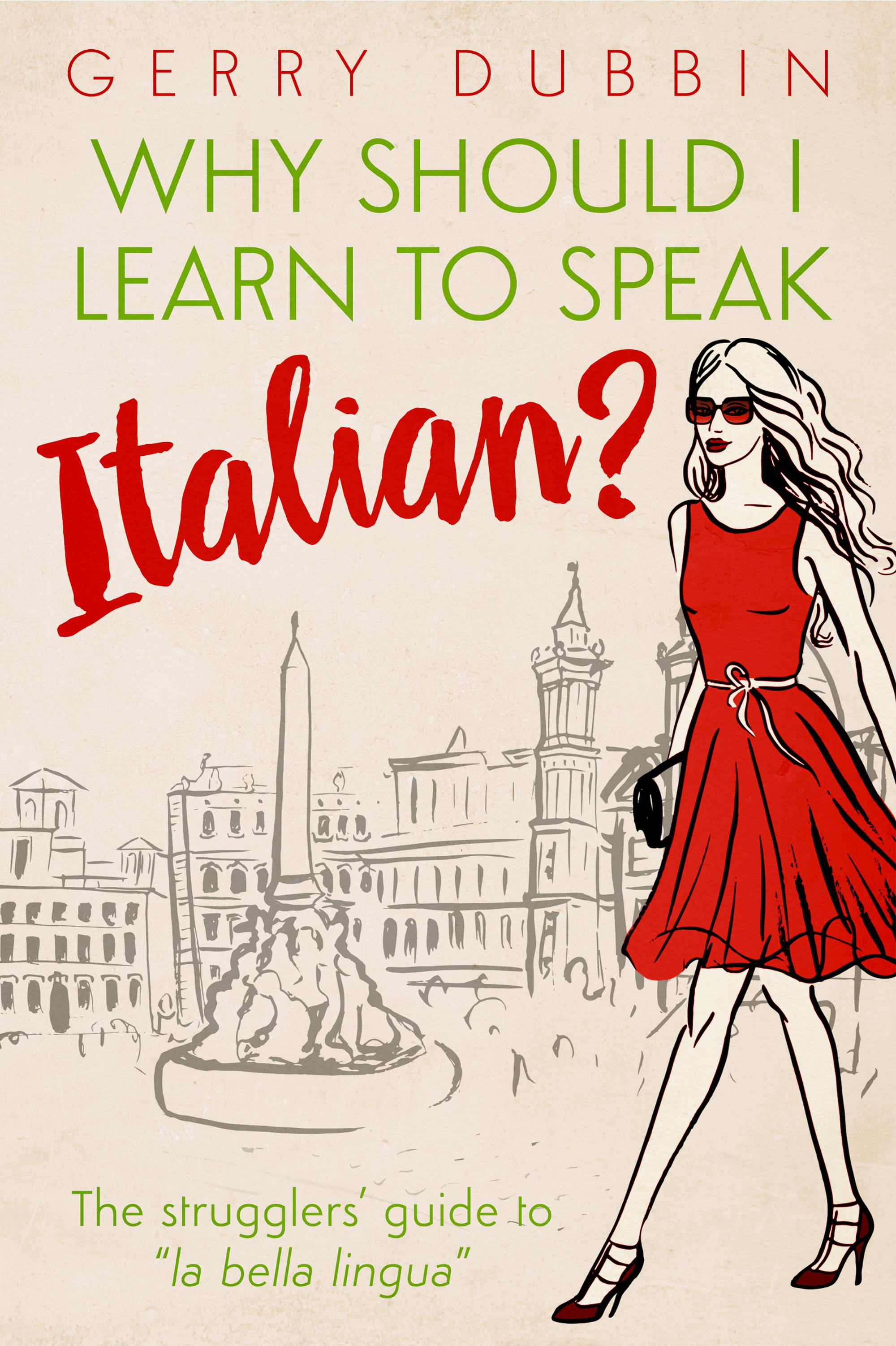 Book Cover: Why Should I Learn to Speak Italian?